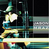 Play & Download Jason Mraz Live & Acoustic 2001 by Jason Mraz | Napster
