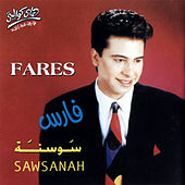 Play & Download Sawsanah by Fares | Napster