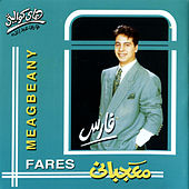 Play & Download Meageebany by Fares | Napster
