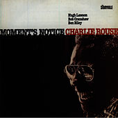 Moment's Notice by Charlie Rouse