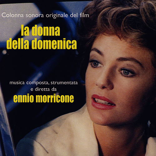 Play & Download La Donna Della Domenica by Ennio Morricone | Napster