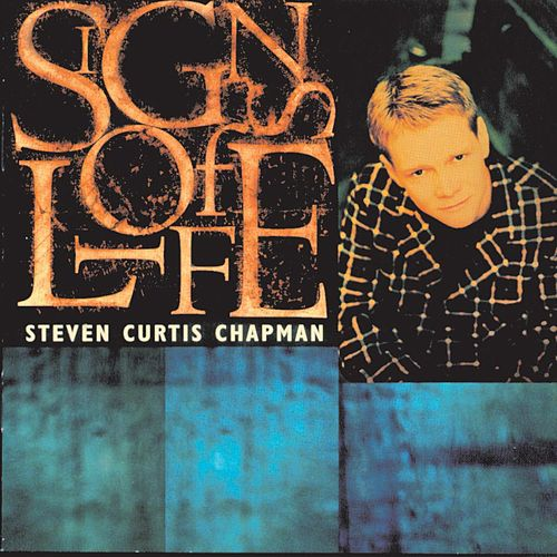 Play & Download Signs Of Life by Steven Curtis Chapman | Napster