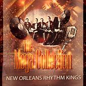 The Mega Collection by New Orleans Rhythm Kings