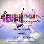 Play & Download Euphoria the Analogy by Various Artists | Napster