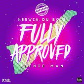 Fully Approved by Kerwin Du Bois