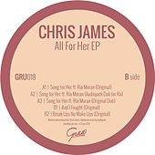Play & Download All For Her - Single by Chris James | Napster