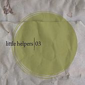 Play & Download Little Helpers 03 - Single by Ryan Crosson | Napster