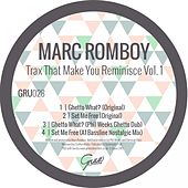 Trax That Make You Reminisce, Vol. 1 - Single by Marc Romboy