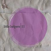 Play & Download Little Helpers 11 - Single by Someone Else | Napster