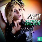 Night Factor by Various Artists