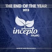 Play & Download The End of the Year: 2013 by Various Artists | Napster