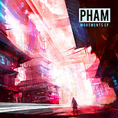 Movements - EP by Pham
