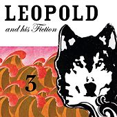 Play & Download 3 by Leopold and his Fiction | Napster