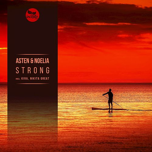 Play & Download Strong by Noelia | Napster
