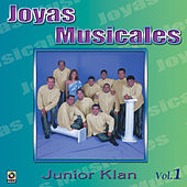 Play & Download Joyas Musicales, Vol. 1 by Junior Klan | Napster