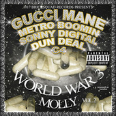 Play & Download World War 3 (Molly) by Gucci Mane | Napster