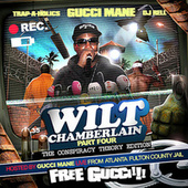 Play & Download Wilt Chamberlain (Part 4) by Gucci Mane | Napster