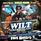 Wilt Chamberlain (Part 4) by Gucci Mane