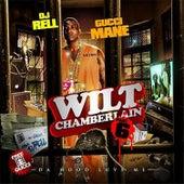 Wilt Chamberlain (Part 6) by Gucci Mane