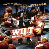 Wilt Chamberlain (Part 3) by Gucci Mane