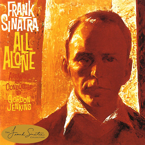 Play & Download All Alone by Frank Sinatra | Napster