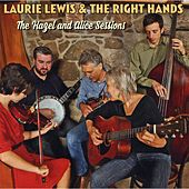 The Hazel and Alice Sessions by Laurie Lewis and the Right Hands