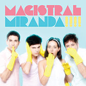 Play & Download Magistral by Miranda! | Napster