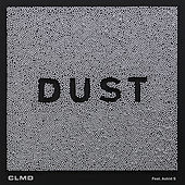 Play & Download Dust by CLMD | Napster