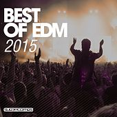 Play & Download Best Of EDM 2015 - EP by Various Artists | Napster