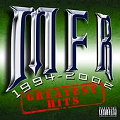 MFR Greatest Hits by Rich The Factor
