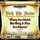 Play & Download Many Are Called but Only a Few Are Chosen by Rich The Factor | Napster