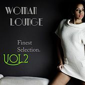 Woman Lounge, Vol. 2 by Various Artists