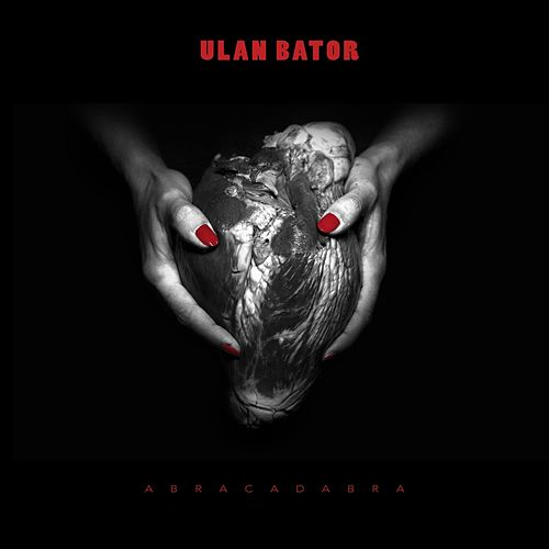 Play & Download Abracadabra by Ulan Bator | Napster