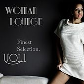 Woman Lounge, Vol. 1 by Various Artists