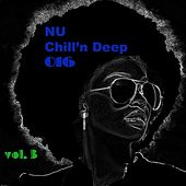 Nu Chill'n Deep 2016 Vol. 3 by Various Artists