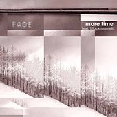 More Time by Fade