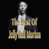 Best of Jelly Roll Morton