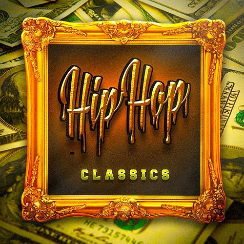Hip Hop Classics by DJ Hits