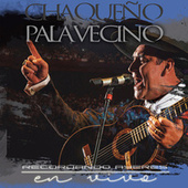 Play & Download Recordando Ayeres (En Vivo) by Chaqueño Palavecino | Napster
