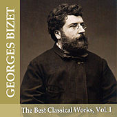 Play & Download Georges Bizet: The Best Classical Works, Vol. I by London Festival Orchestra | Napster