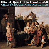 Play & Download Great Baroque Masterpieces, Vol. II by Various Artists | Napster