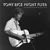 Play & Download Night Flyer:The Singer Songwriter Collection by Tony Rice | Napster