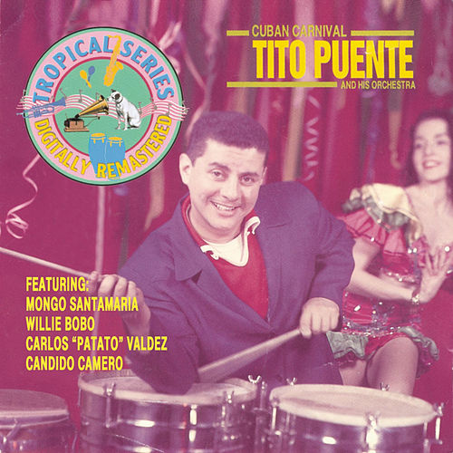 Play & Download Cuban Carnival by Tito Puente | Napster