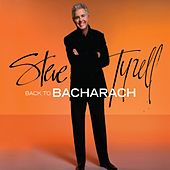 Play & Download Back To Bacharach by Steve Tyrell | Napster