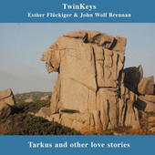 Twinkeys; Tarkus and Other Live Stories by John Wolf Brennan