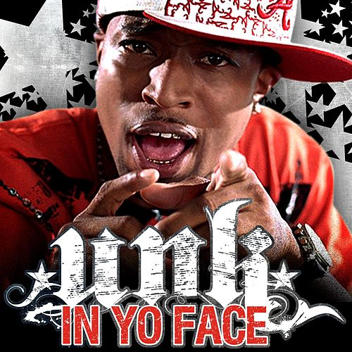 Play & Download In Yo Face by Unk | Napster