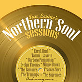 Play & Download Ian Levine's Northern Soul Sessions by Various Artists | Napster
