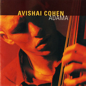 Adama by Avishai Cohen (bass)