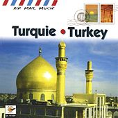 Play & Download Turquie - Turkey by Various Artists | Napster