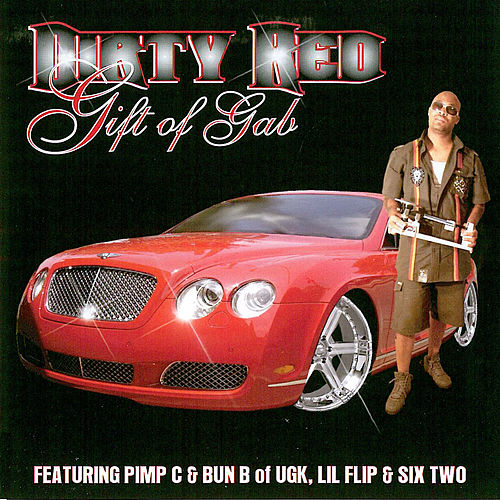 Play & Download Gift Of Gab by DIRTY RED | Napster
